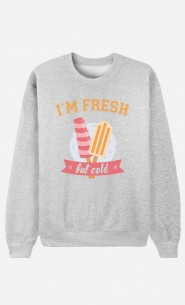 Sweat I'm Fresh But Cold