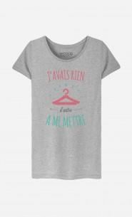 T-Shirt Femme Rien D'Autre à Me Mettre