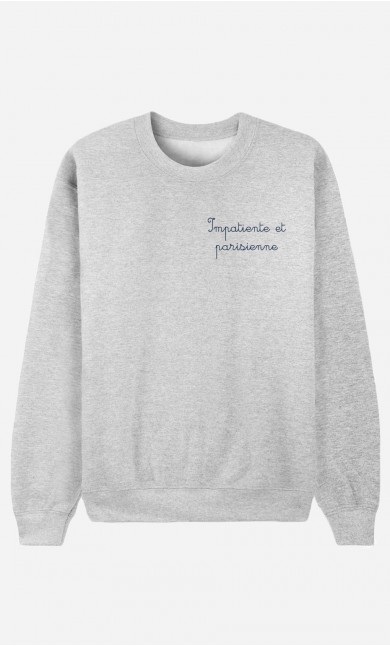 Sweat Impatiente et Parisienne - Brodé