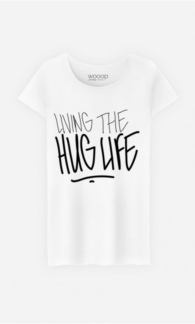 T-Shirt Femme Hug Life