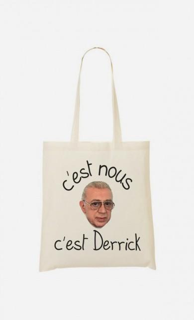 Tote Bag C'est Nous C'est Derrick