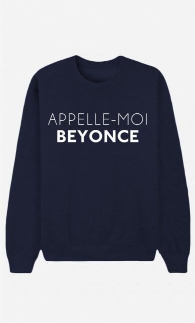 Sweat Bleu Appelle-Moi Beyoncé