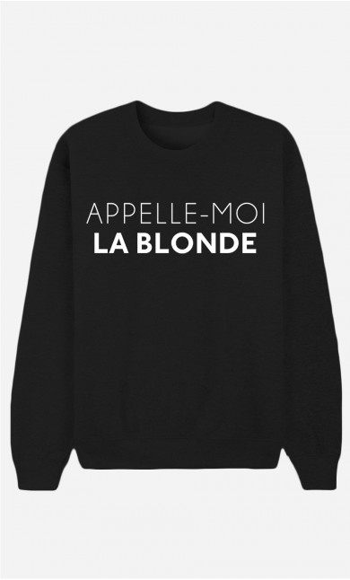 Sweat Noir Appelle-Moi La Blonde