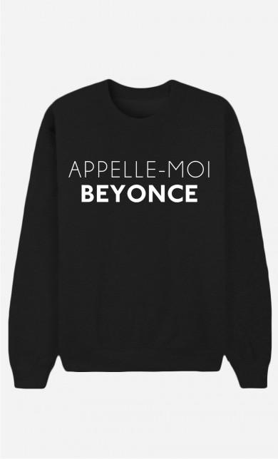 Sweat Noir Appelle-Moi Beyoncé