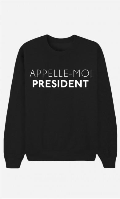 Sweat Noir Appelle-Moi Président