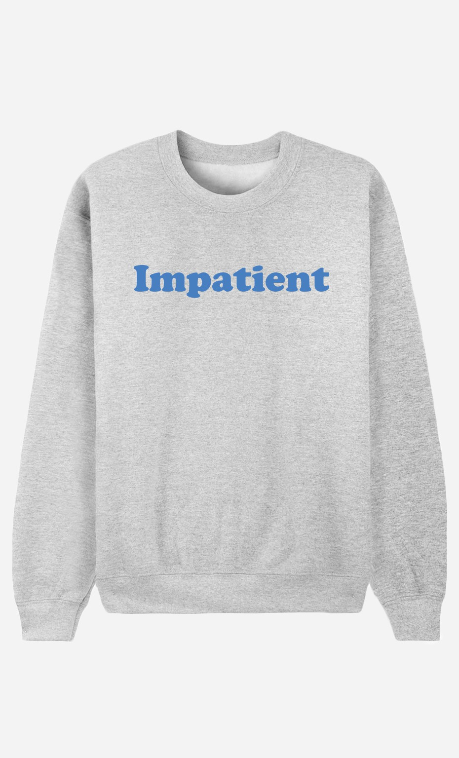 Sweat Homme Impatient