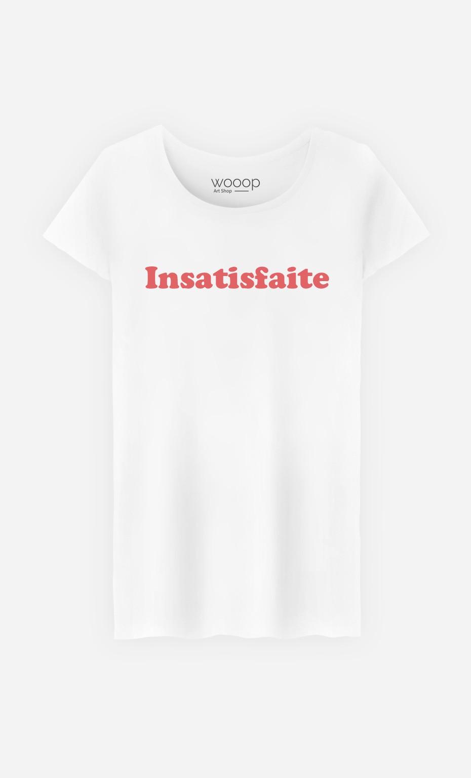 T-Shirt Insatisfaite