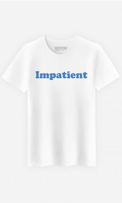 T-Shirt Homme Impatient