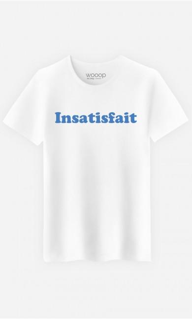 T-Shirt Homme Insatisfait