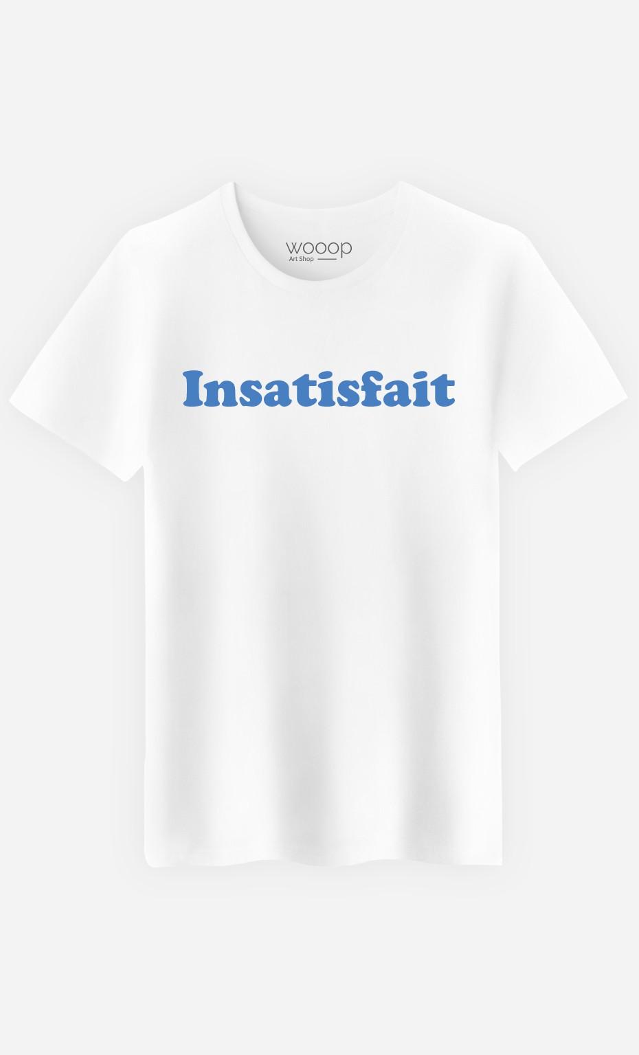 T-Shirt Insatisfait