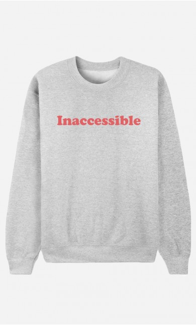 Sweat Femme Inaccessible