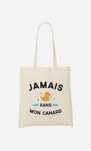 Tote Bag Jamais Sans Mon Canard