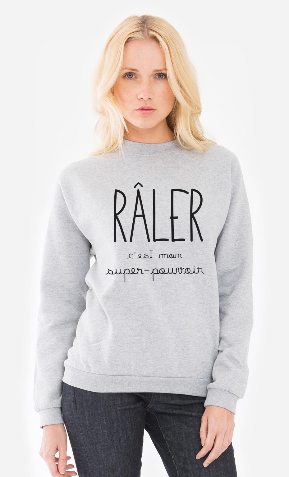 Populaire Sweat Femme Râler C'est Mon Super Pouvoir doux et confortable - Wooop KD31