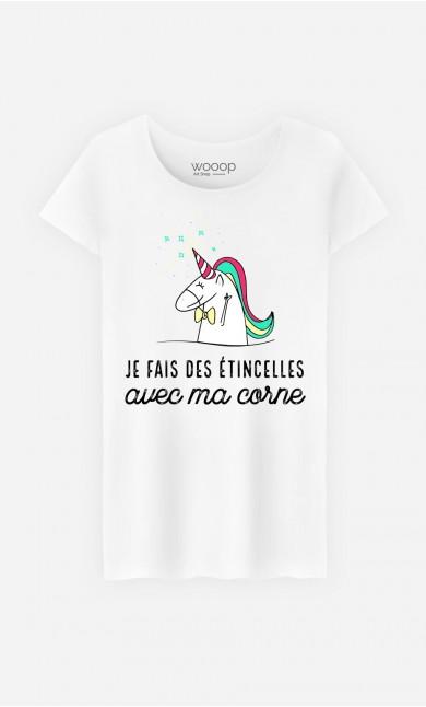 T-Shirt Femme Je Fais Des Etincelles Avec Ma Corne