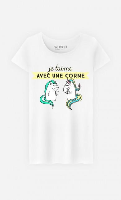 T-Shirt Je t'Aime Avec Une Corne