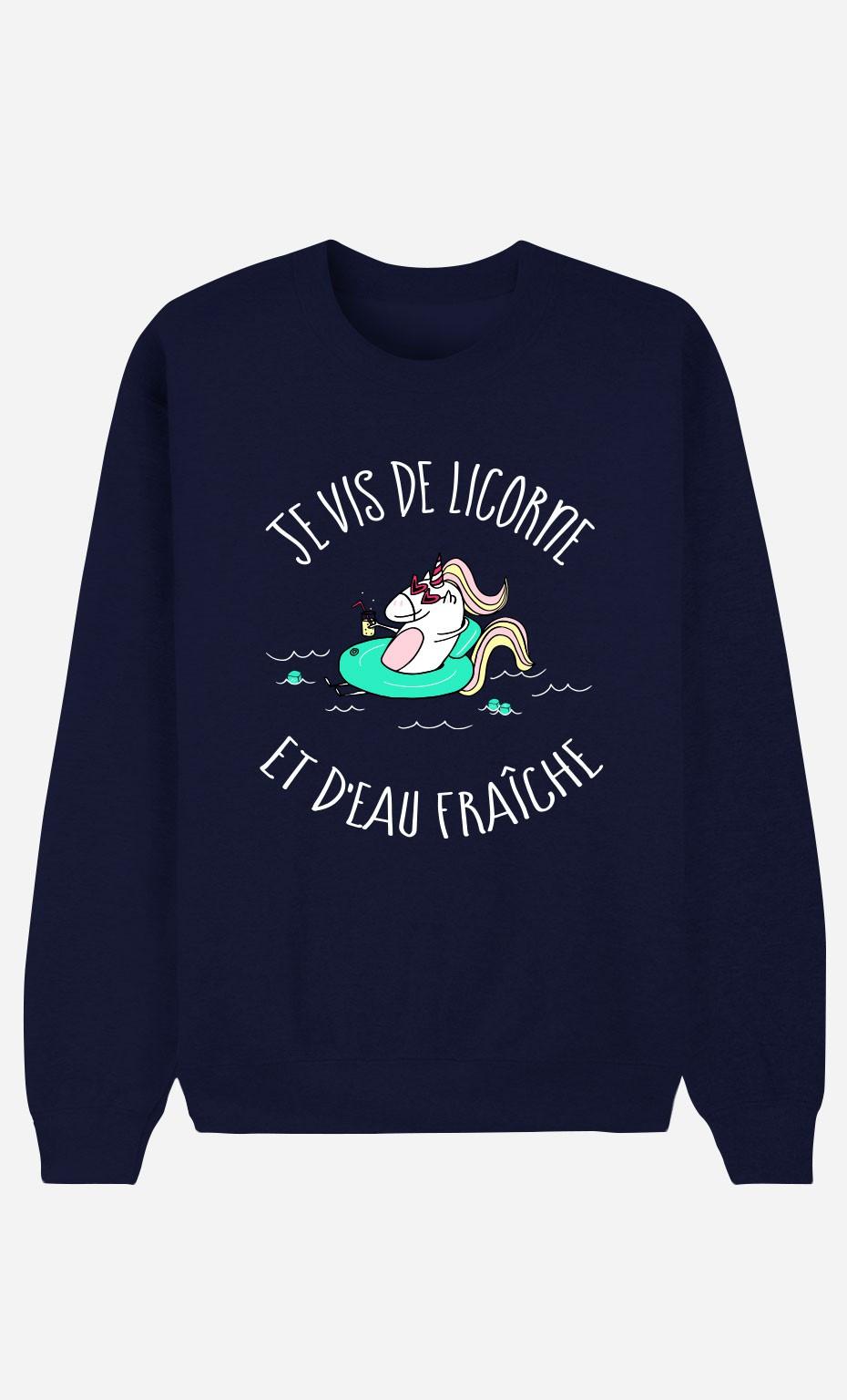 Sweat Bleu Je Vis De Licorne et d'Eau Fraiche