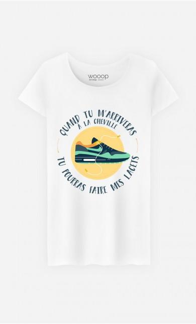 T-Shirt Femme Quand tu M'arriveras à La Cheville