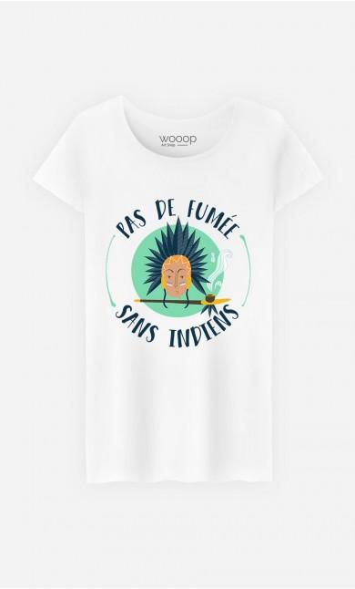 T-Shirt Femme Pas de Fumée Sans Indiens