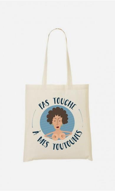 Tote Bag Pas Touche A Mes Toutounes