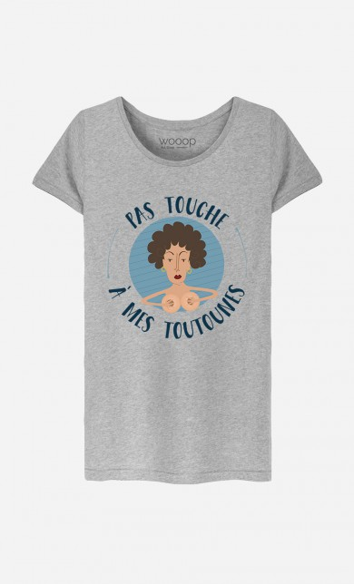 T-Shirt Pas Touche A Mes Toutounes