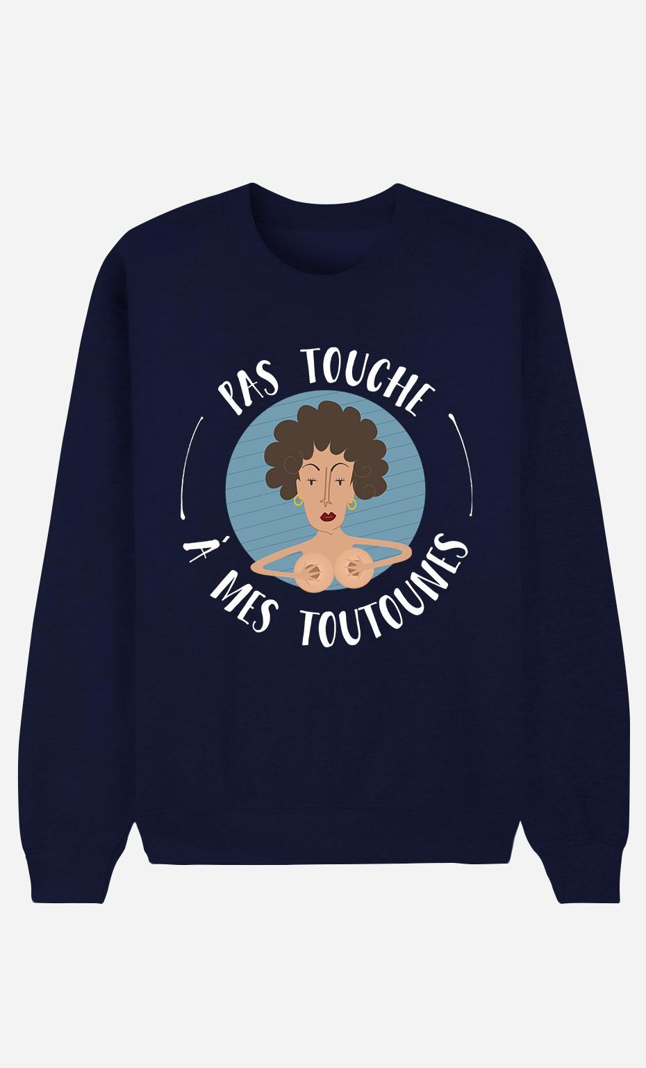Sweat Bleu Pas Touche A Mes Toutounes