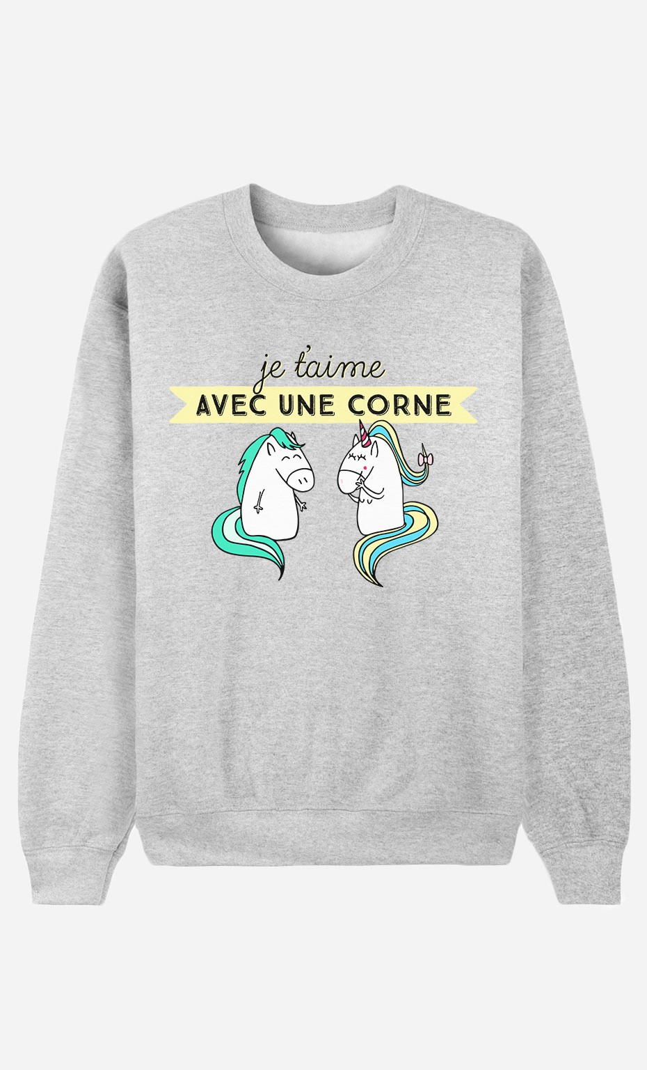 Sweat Je t'Aime Avec Une Corne