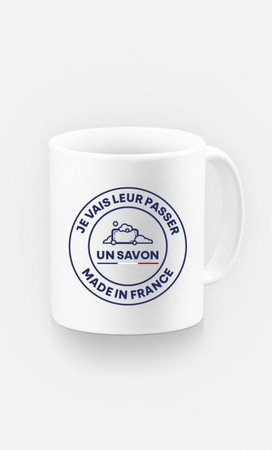 Mug Je Vais Leur Passer Un Savon Made In France