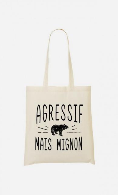 Tote Bag Agressif Mais Mignon