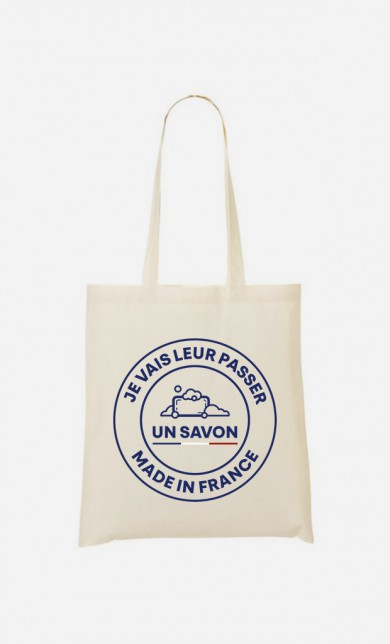 Tote Bag Je Vais Leur Passer Un Savon Made In France