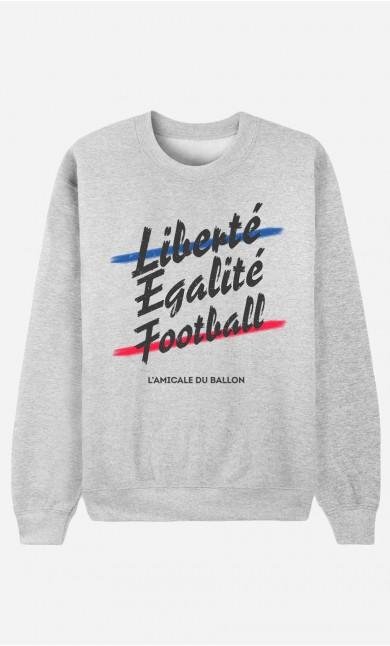Sweat Homme Liberté Egalité Football