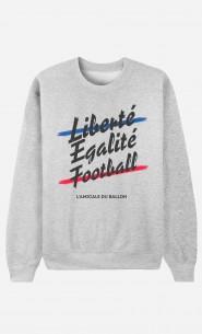 Sweat Liberté Egalité Football