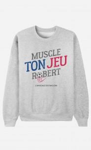 Sweat Homme Muscle ton Jeu Robert