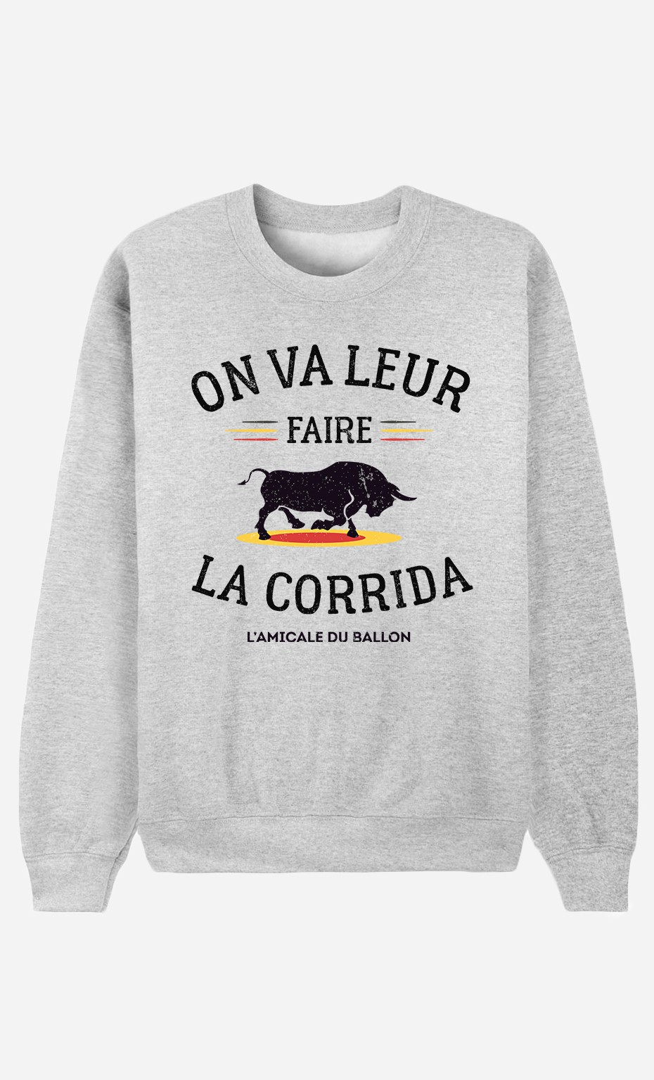 Sweat On Va Leur Faire La Corrida