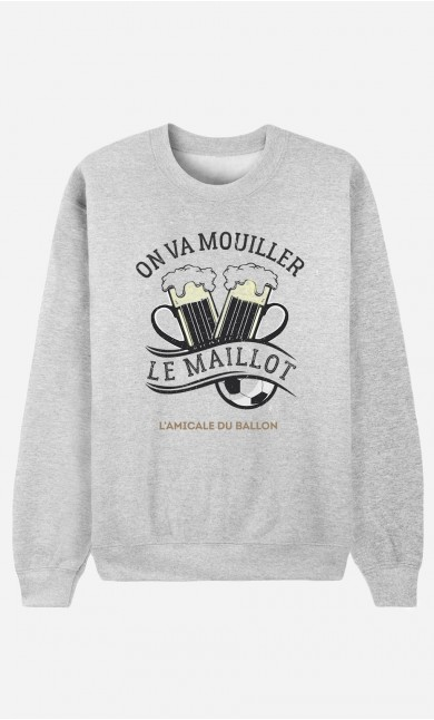 Sweat Homme On Va Mouiller le Maillot