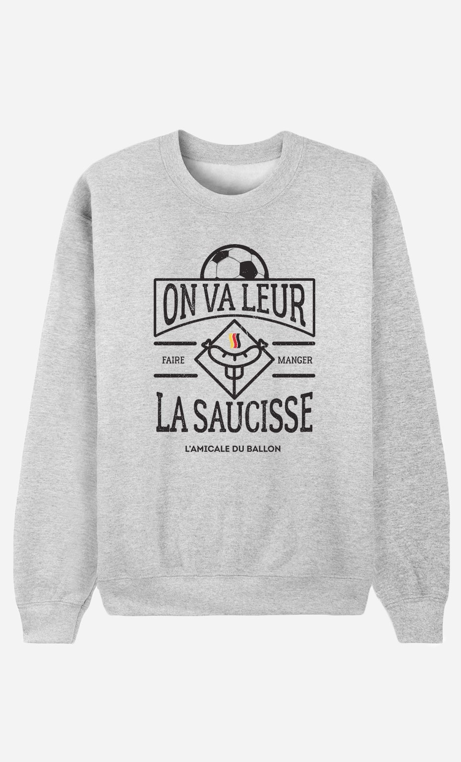Sweat Homme On Va Leur Faire Manger la Saucisse
