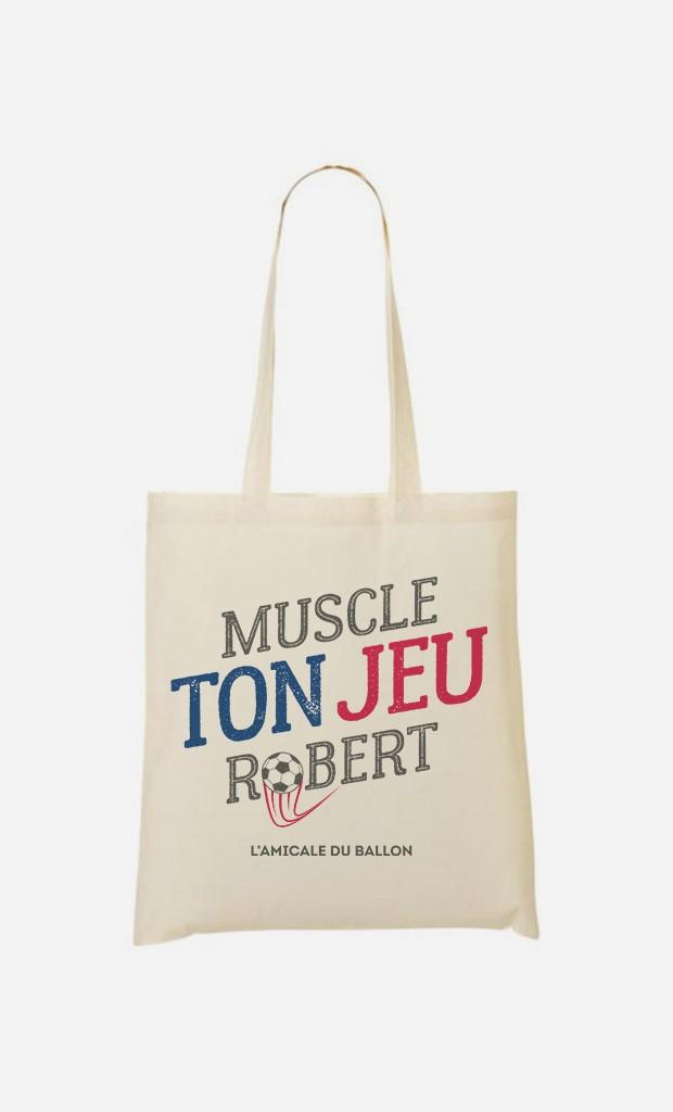 Tote Bag Muscle ton Jeu Robert