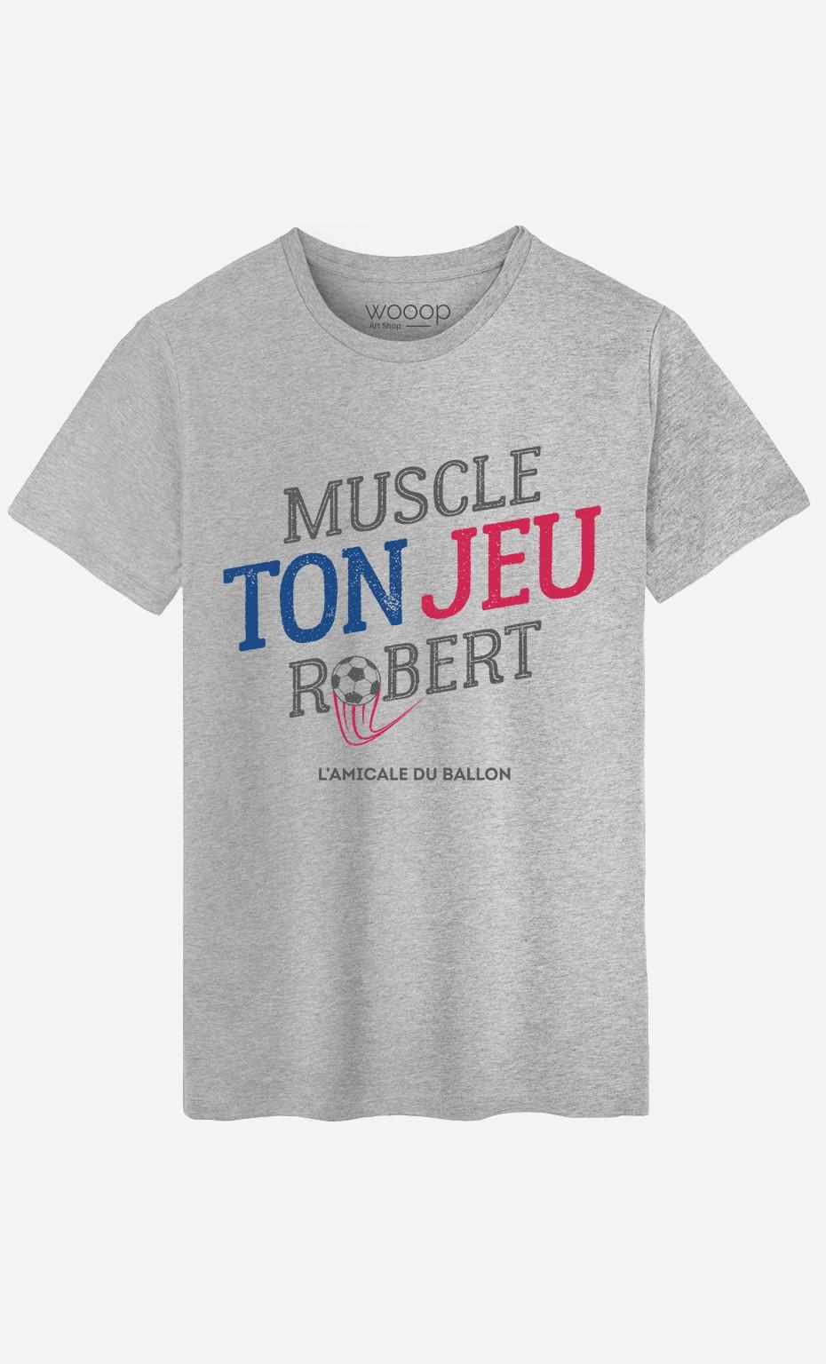 T-Shirt Homme Muscle ton Jeu Robert