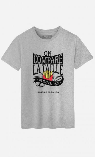 T-Shirt On Compare la Taille de Nos Frites