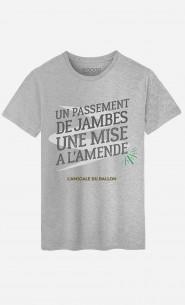 T-Shirt Homme Un Passement de Jambes Une Mise à l'Amende