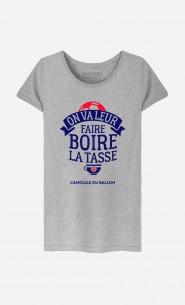 T-Shirt Femme On Va Leur Faire Boire la Tasse
