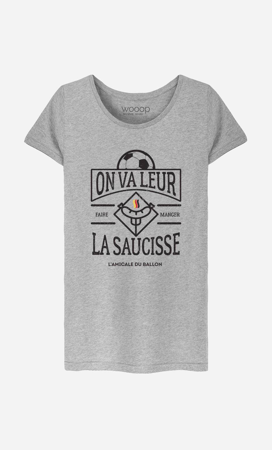 T-Shirt Femme On Va Leur Faire Manger la Saucisse