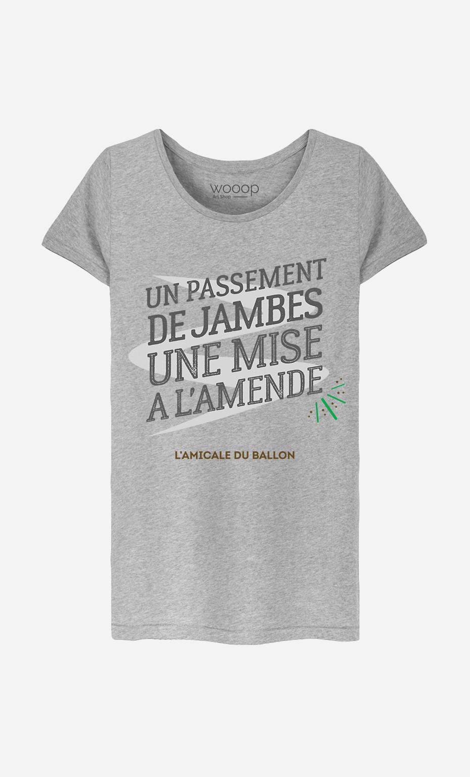 T-Shirt Femme Un Passement de Jambes Une Mise à l'Amende