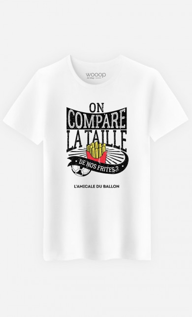 T-Shirt On Compare la Taille de Nos Frites