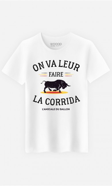 T-Shirt Homme On Va Leur Faire La Corrida