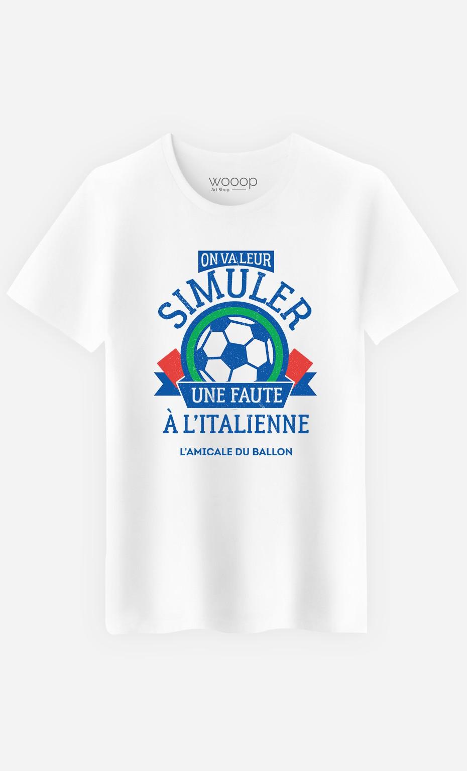 T-Shirt Homme On Va Leur Simuler une Faute à l'Italienne