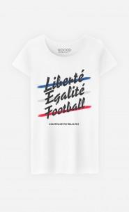 T-Shirt Femme Liberté Egalité Football