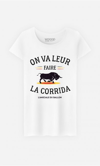 T-Shirt Femme On Va Leur Faire La Corrida