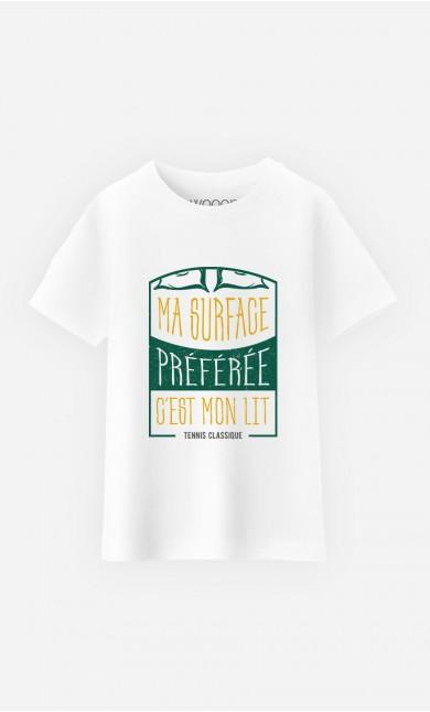 T-Shirt Enfant Ma Surface Préférée c'est Mon Lit