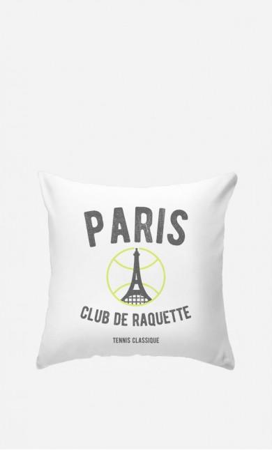 Coussin Paris Club de Raquette