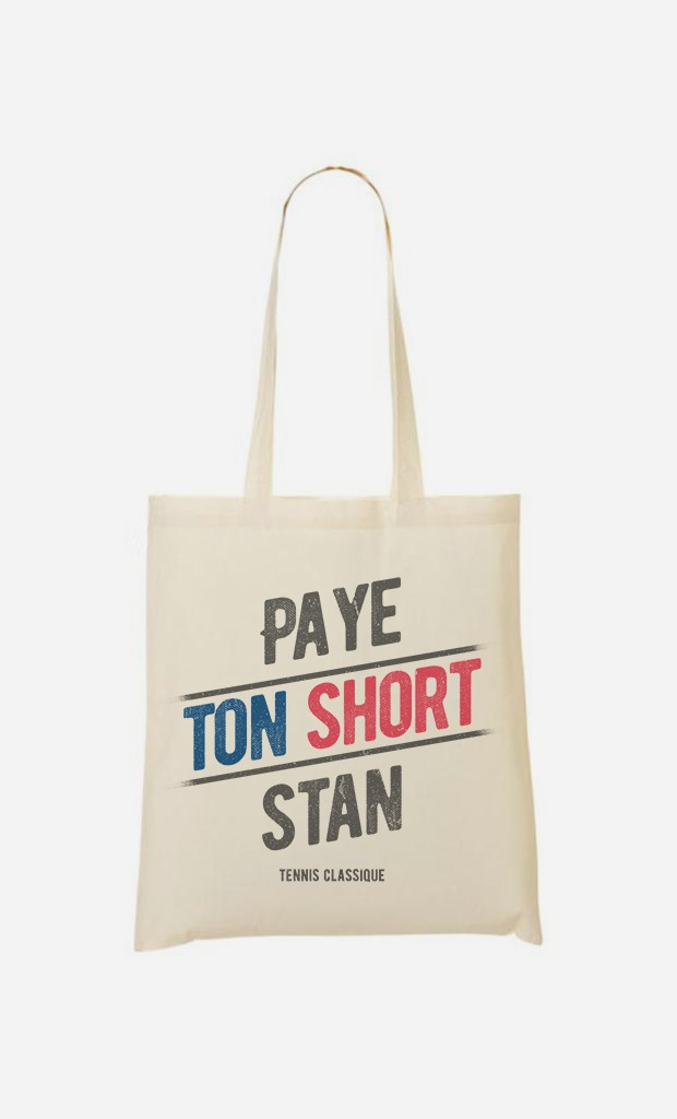 Tote Bag Paye ton Short Stan